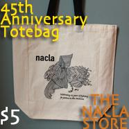 45th Anniversary NACLA Totebags on Sale