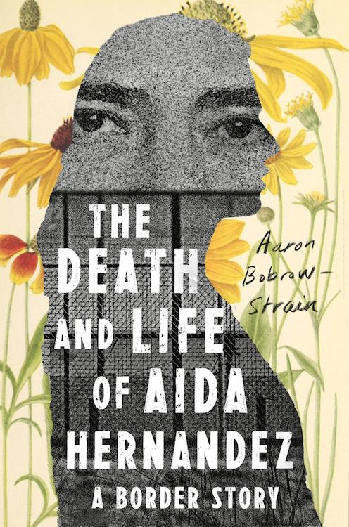 The Death and Life of Aida Hernandez (Farrar, Straus and Giroux)