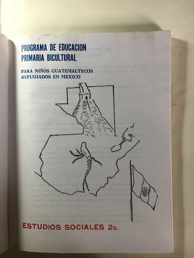 A workbook compiled for use in camps where Guatemalan children were living in Mexico.